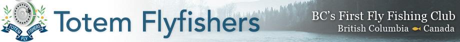 Totem Flyfishers.ca